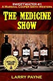 The Medicine Show: Marshal Cooper Smith Adventure #1