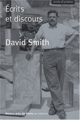 David Smith : Ecrits et discours
