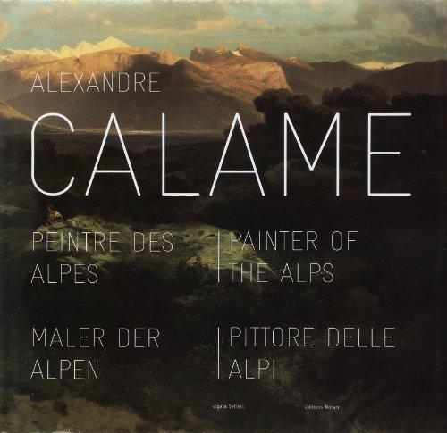 Alexandre Calame-peintre des Alpes