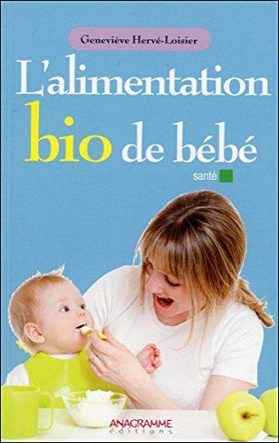 L'alimentation bio de bébé par Geneviève Hervé-Loisier