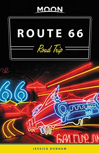 Moon Route 66 Road Trip (Travel Guide) (English Edition)