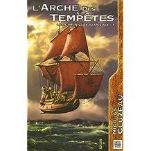 L' Arche des Tempetes: Chroniques Iliatiques 1 / 3