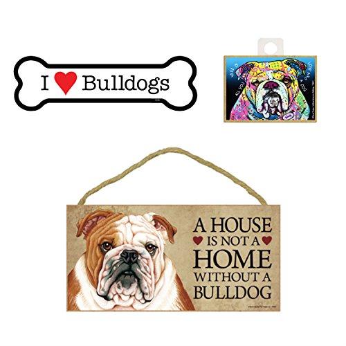 Bulldog Artikel Hundeliebhaber Geschenk Bundle-Deko Wand Schild A House is Not A Home Without A Bulldog, Auto-Magnet I Love Bulldogs, und Kühlschrank Magnet All You Need is Love and a Dog -