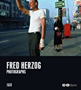 Fred Herzog: Photographs