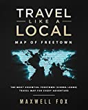 Travel Like a Local - Map of Freetown: The Most Essential Freetown (Sierra Leone) Travel Map for Every Adventure