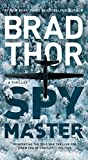 Spymaster: A Thriller: 18 (The Scot Harvath Series)