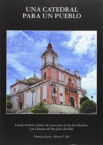 Una catedral para un pueblo (Arte. Otras Publicaciones)