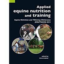 Applied Equine Nutrition and Training: Equine NUtrition and TRAining COnference (ENUTRACO) 2015 2015