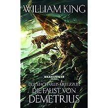 Die Faust Von Demetrius (The Macharian Crusade 2)