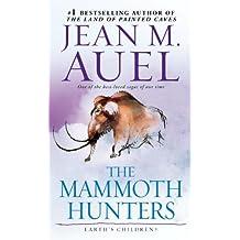 The Mammoth Hunters (with Bonus Content): Earth's Children, Book Three