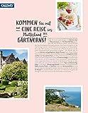 Romantische Gartenreisen in England: Zu Besuch in den schönsten Gärten mit den besten Geheimtipps - Anja Birne