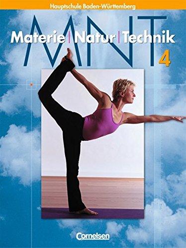Materie - Natur - Technik - Hauptschule mit Werkrealschule - Baden-Württemberg: Band 4 - Schülerbuch