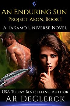 An Enduring Sun (Project Aeon Book 1) (English Edition) di [DeClerck, AR]
