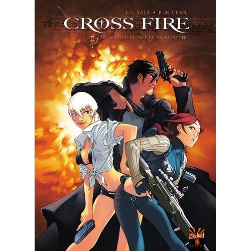 Cross Fire, Tome 2 : Au service secret de sa Sainteté