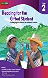 READING FOR THE GIFTED STUDENT GRADE 2