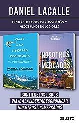 Viaje a la libertad económica + Nosotros los mercados (pack) (Spanish Edition)