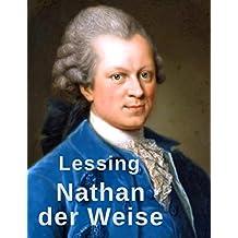 Nathan der Weise: Vollständige Ausgabe