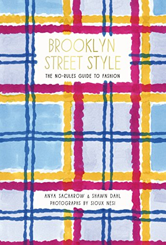 brooklyn-street-style-the-no-rules-guide-to-fashion-english-edition
