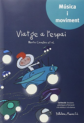 Viatge a l'espai (Música i moviment) - 9788493902995