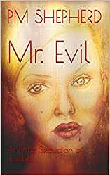 Mr. Evil: and the Seduction of Jezebel (The Killer Conspiracy Series)