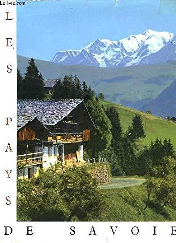 Les pays de Savoie par HERZOG Maurice et OURSEL Raymond.