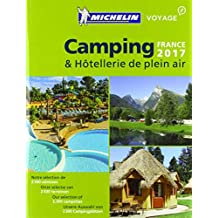 Michelin Camping France 2017 (MICHELIN Campingführer)
