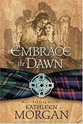 Embrace the Dawn by Kathleen Morgan (2002-07-06)