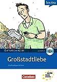 Lextra - Deutsch als Fremdsprache - Lektüren: A2-B1 - Großstadtliebe: Lektüre mit Hörbuch