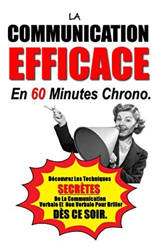 La Communication Efficace En 60 Minutes ...