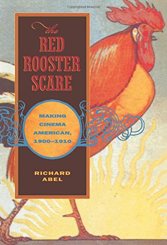 the-red-rooster-scare-making-cinema-american-1900-10-making-cinema-american-1900-1910