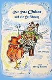 Der Rabe Oskar und die Entführung: Kinderbuch