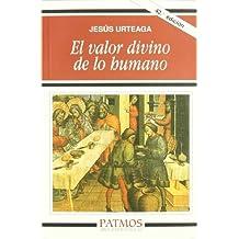 El valor divino de lo humano (Patmos)