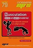 la musculation avec et sans matériel