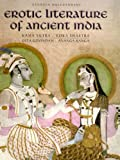 Erotic Literature Of Ancient India by Sandhya Mulchandani (2006-11-23)
