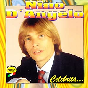 Nino D`Angelo -  Le canzoni
