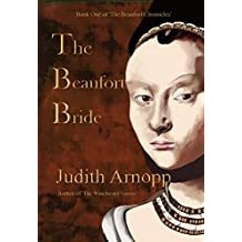 The Beaufort Bride: The Life of Margaret Beaufort (The Beaufort Chronicles Book 1) (English Edition)