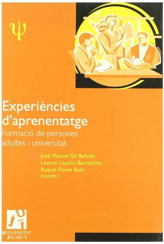 Experiències d'aprenentatge: formació de persones adultes i universitat. (Psique)