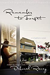Remember to Forget Raney, Deborah ( Author ) Feb-06-2007 Paperback