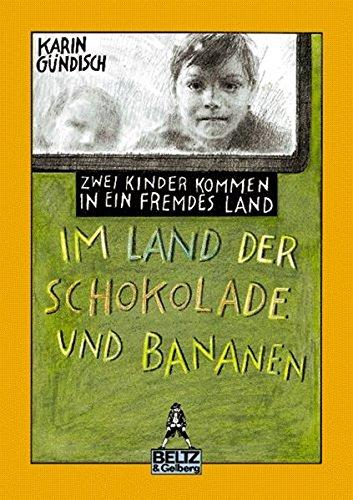 Sierra Schokolade (Im Land der Schokolade und Bananen: Zwei Kinder kommen in ein fremdes Land (Gulliver))