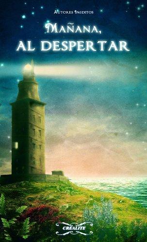 MAÑANA, AL DESPERTAR (Spanish Edition)