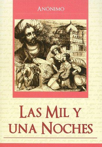 Las Mil y una Noches (Grandes Novelas (Tomo))