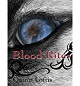 { BLOOD RITES (GREY WOLVES #02) - IPS } By Loftis, Quinn ( Author ) [ May - 2013 ] [ MP3 CD ]