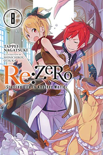 Re:ZERO -Starting Life in Another World-, Vol  8 (light novel)