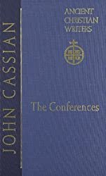 John Cassian (ACW No. 57): The Conferences: 057 (Ancient Christian Writers)