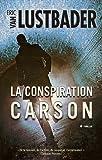 La conspiration Carson
