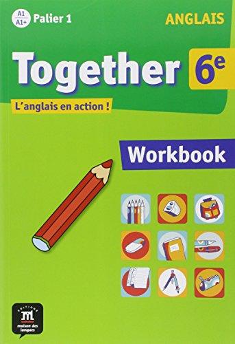 Anglais 6e Together : Workbook