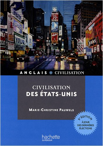 Civilisation des Etats-Unis par Marie-Christine Pauwels
