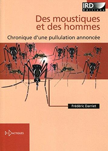 Des moustiques et des hommes : Chronique d'une pullulation annoncée