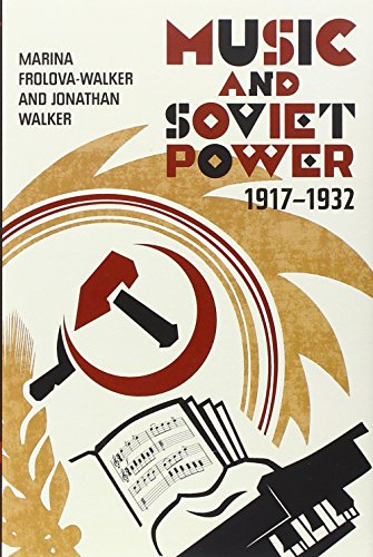 Music and Soviet Power, 1917-1932