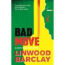 Bad Move: A Zack Walker Mystery #1 (English Edition)